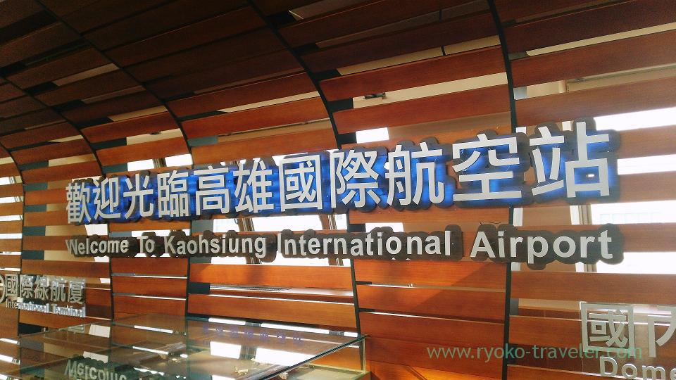 Welcome, Kaohsiung international airport, Kaohsiung, Taiwan Kaohsiung 2015 (Narita)